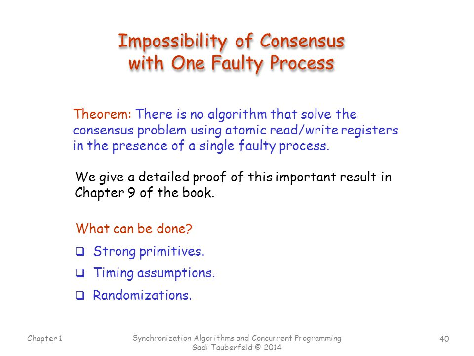 Impossibility of Consensus with One Faulty Process