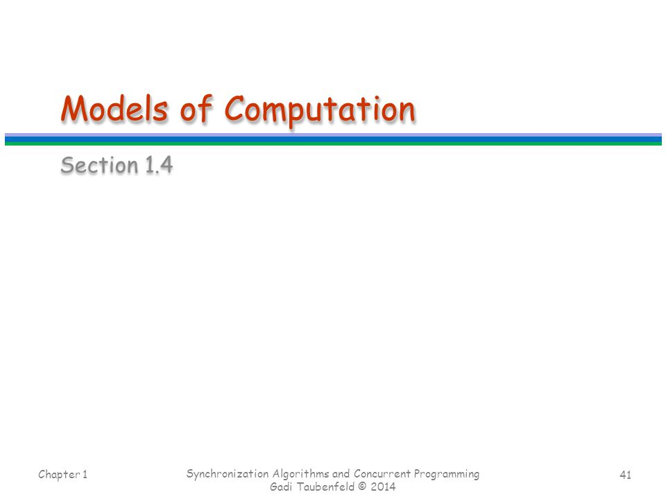 Models of Computation Section 1.4 Chapter 1