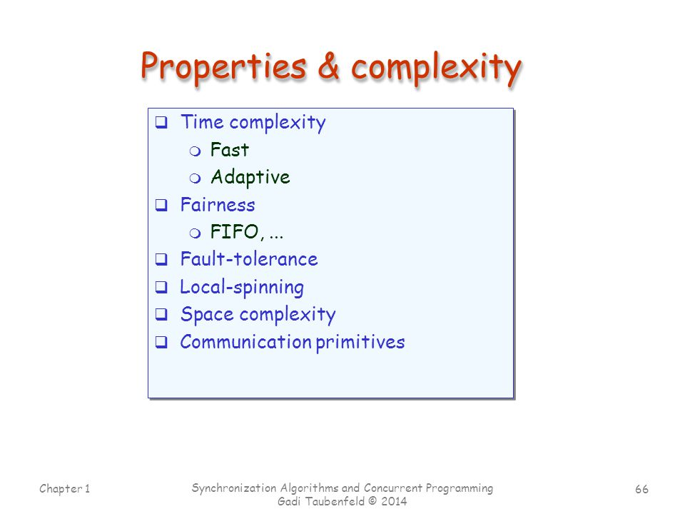 Properties & complexity