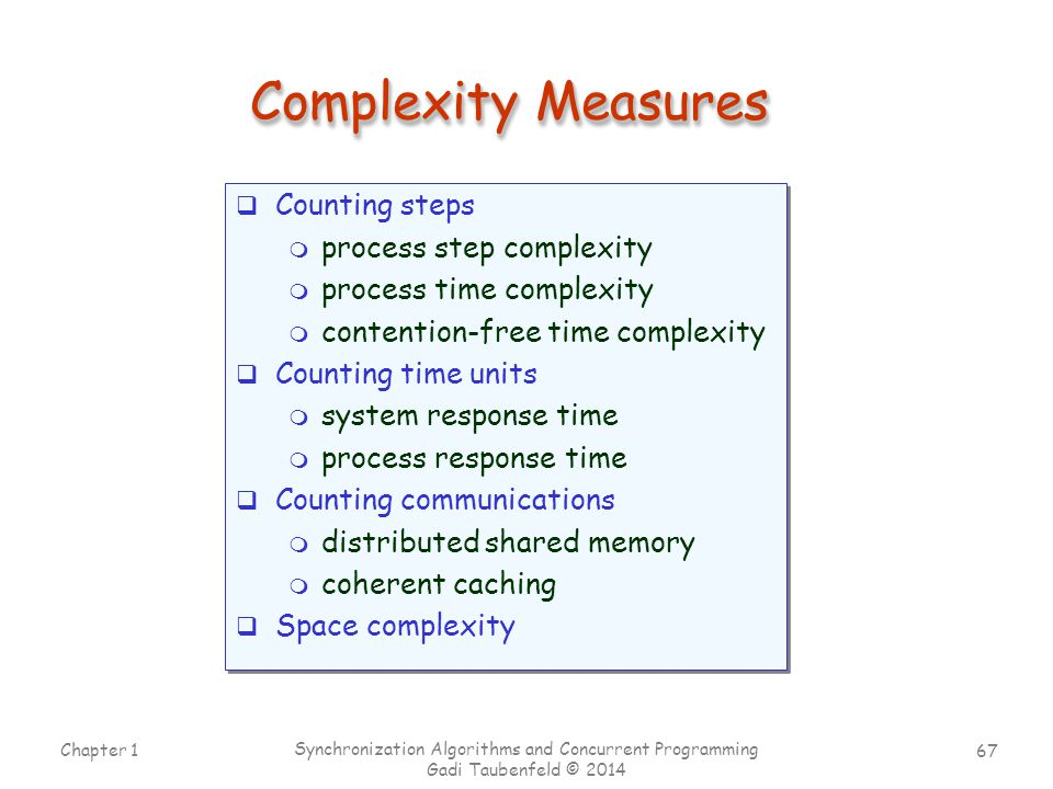 Complexity Measures Counting steps process step complexity