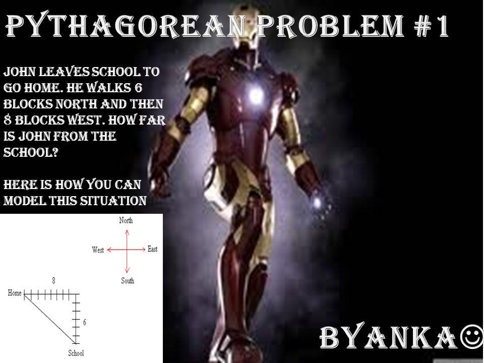Pythagorean Problem #1 Byanka