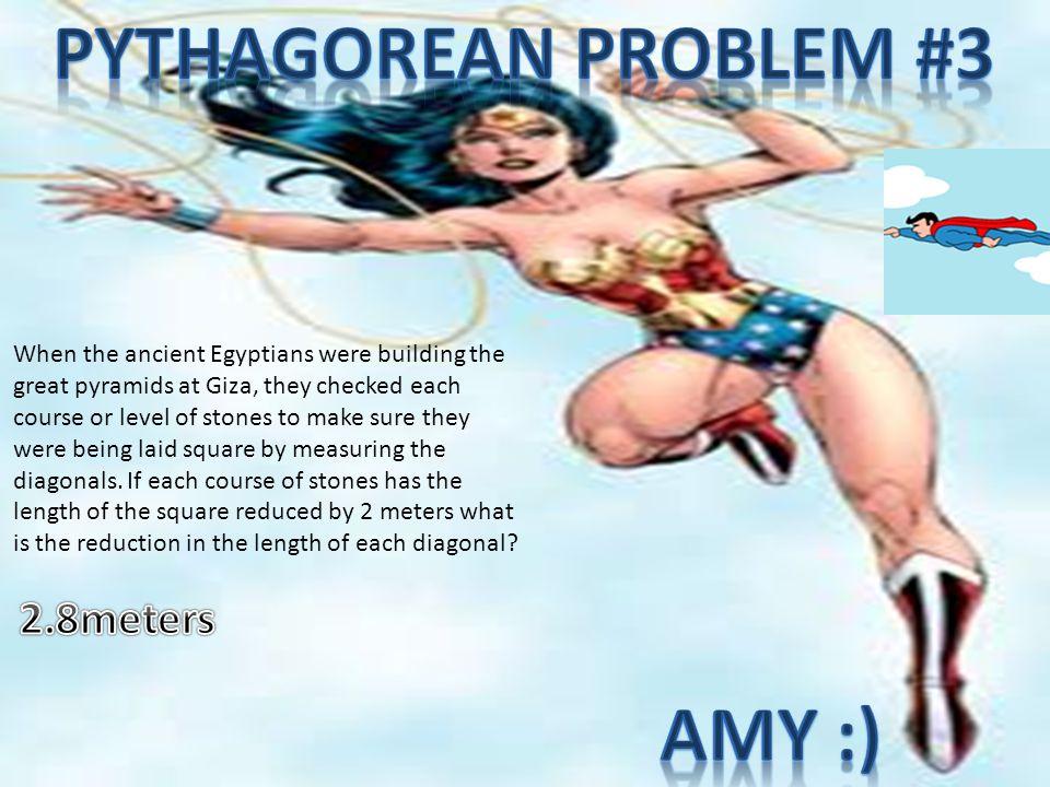 Pythagorean problem #3 Amy :)