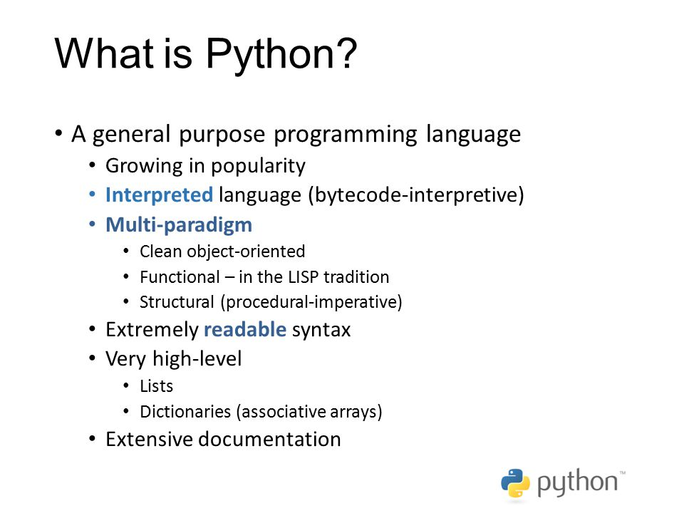 What is Python A general purpose programming language