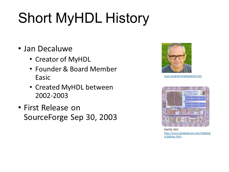 Short MyHDL History Jan Decaluwe