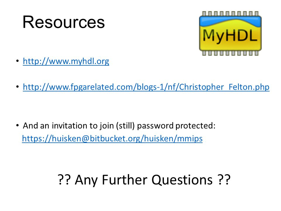 Resources Any Further Questions