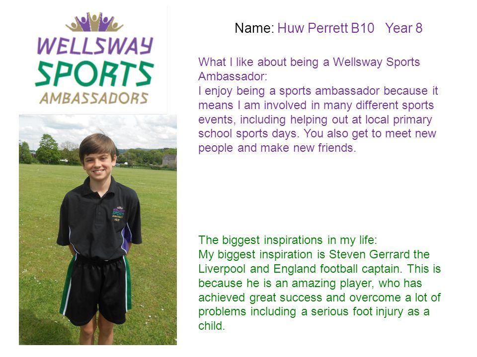 Name: Huw Perrett B10 Year 8