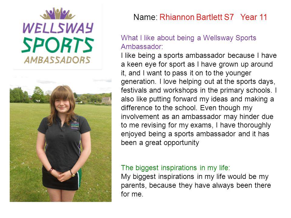 Name: Rhiannon Bartlett S7 Year 11