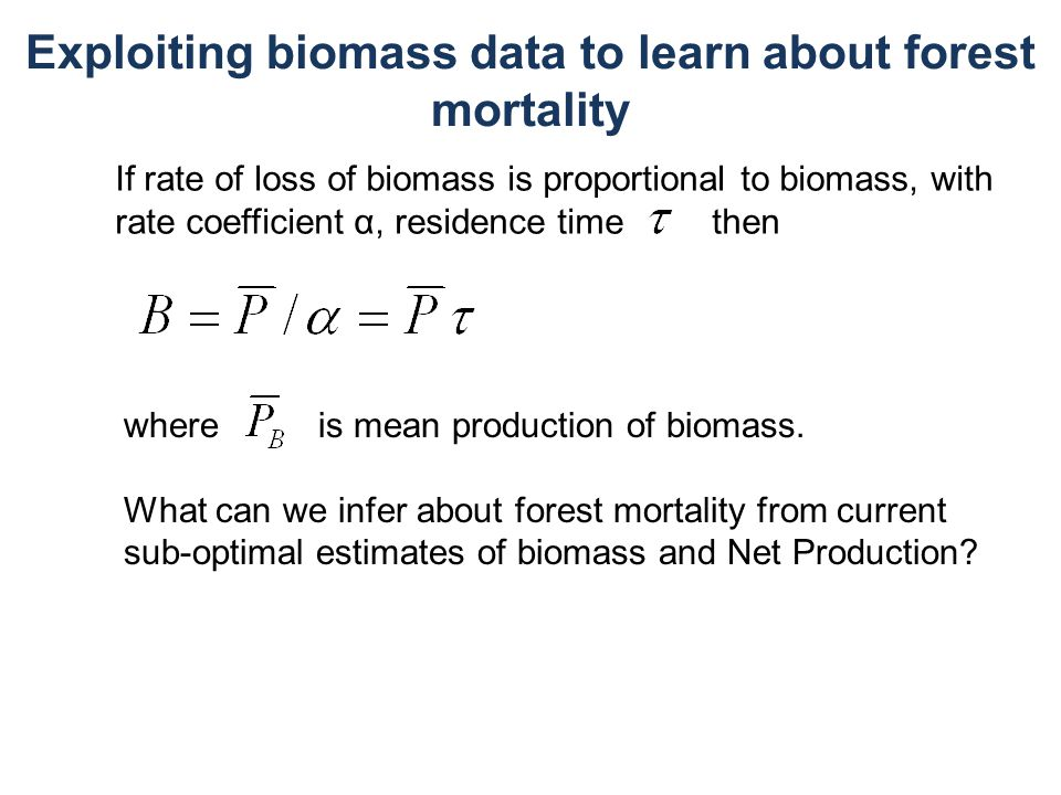 Exploiting biomass data to learn about forest mortality
