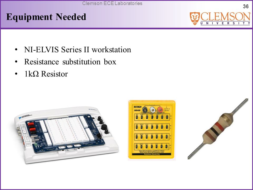 Equipment Needed NI-ELVIS Series II workstation