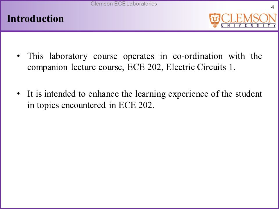 Introduction This laboratory course operates in co-ordination with the companion lecture course, ECE 202, Electric Circuits 1.