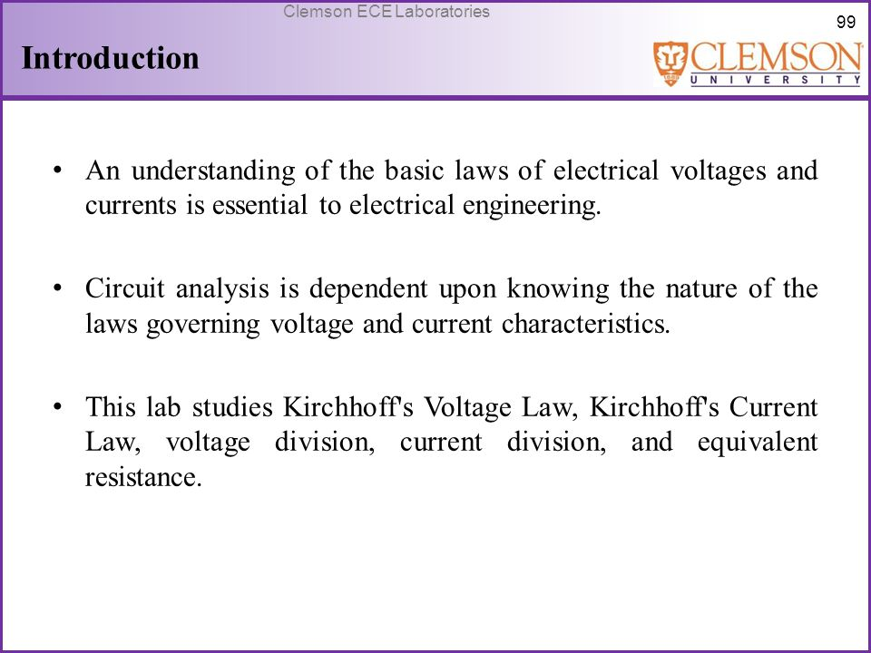 Introduction An understanding of the basic laws of electrical voltages and currents is essential to electrical engineering.