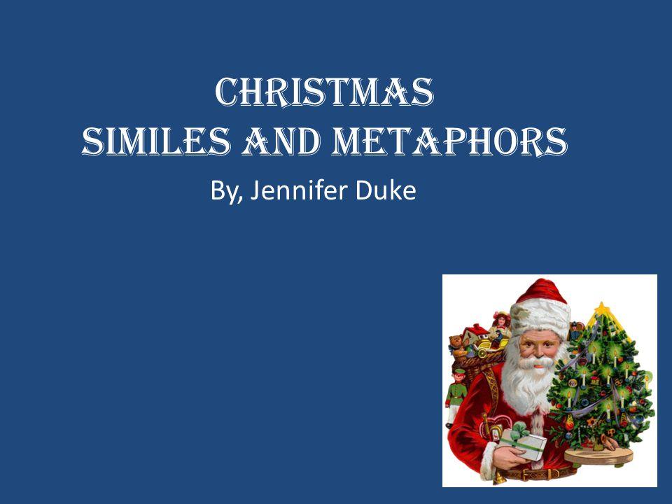 Christmas Similes and Metaphors