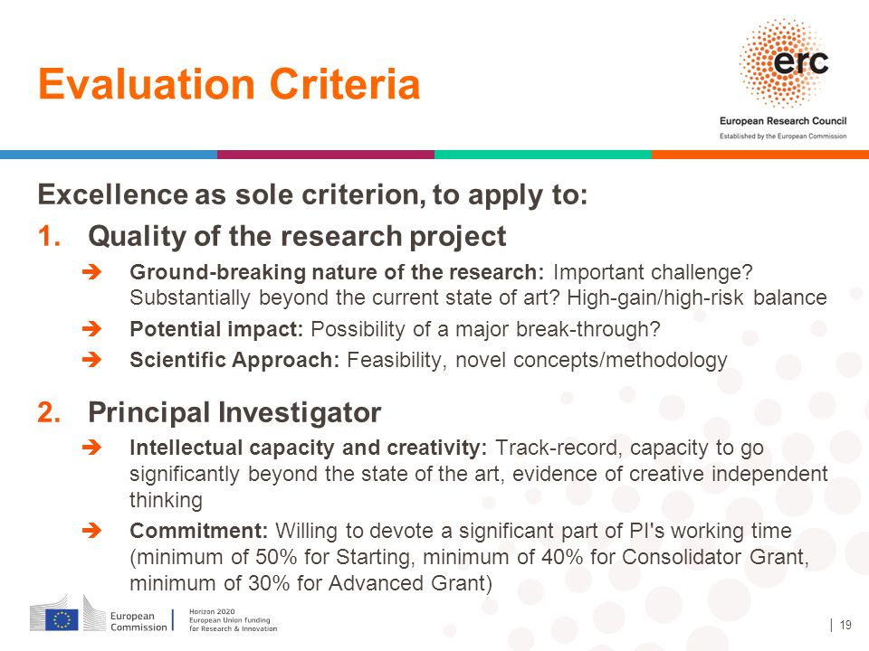 Evaluation Criteria Excellence as sole criterion, to apply to: