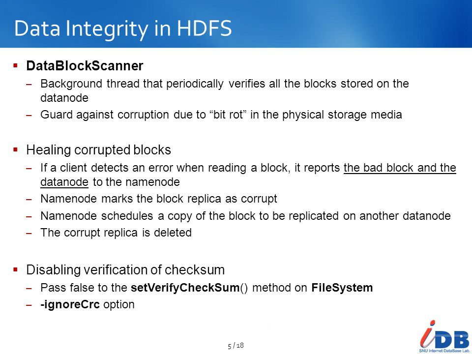 Data Integrity in HDFS DataBlockScanner Healing corrupted blocks