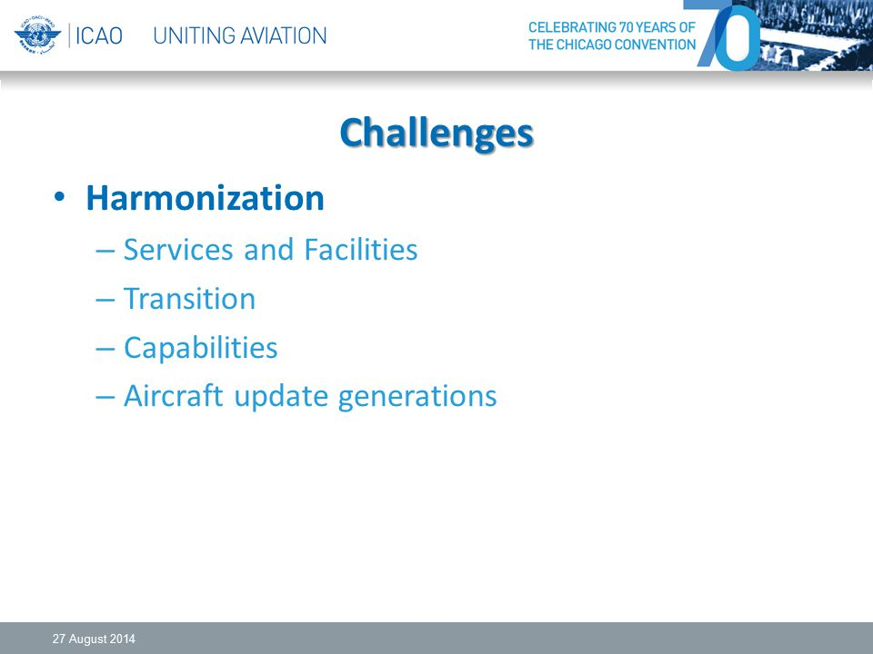Challenges Harmonization Services and Facilities Transition
