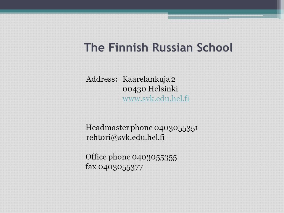 The Finnish Russian School
