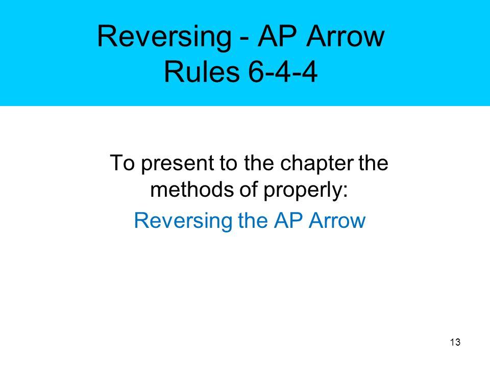 Reversing - AP Arrow Rules 6-4-4