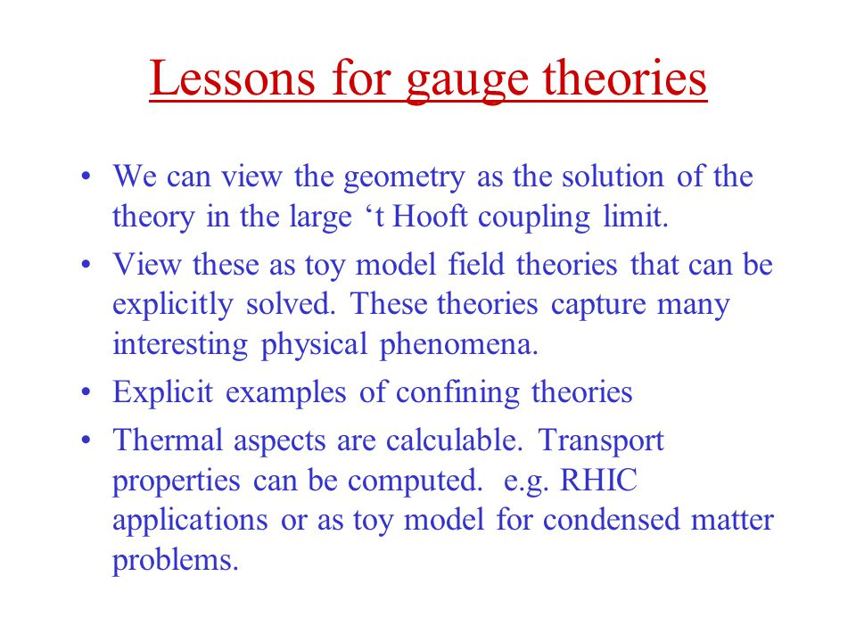Lessons for gauge theories