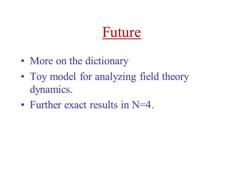 Future More on the dictionary