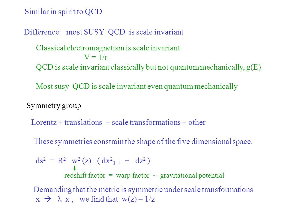 Similar in spirit to QCD