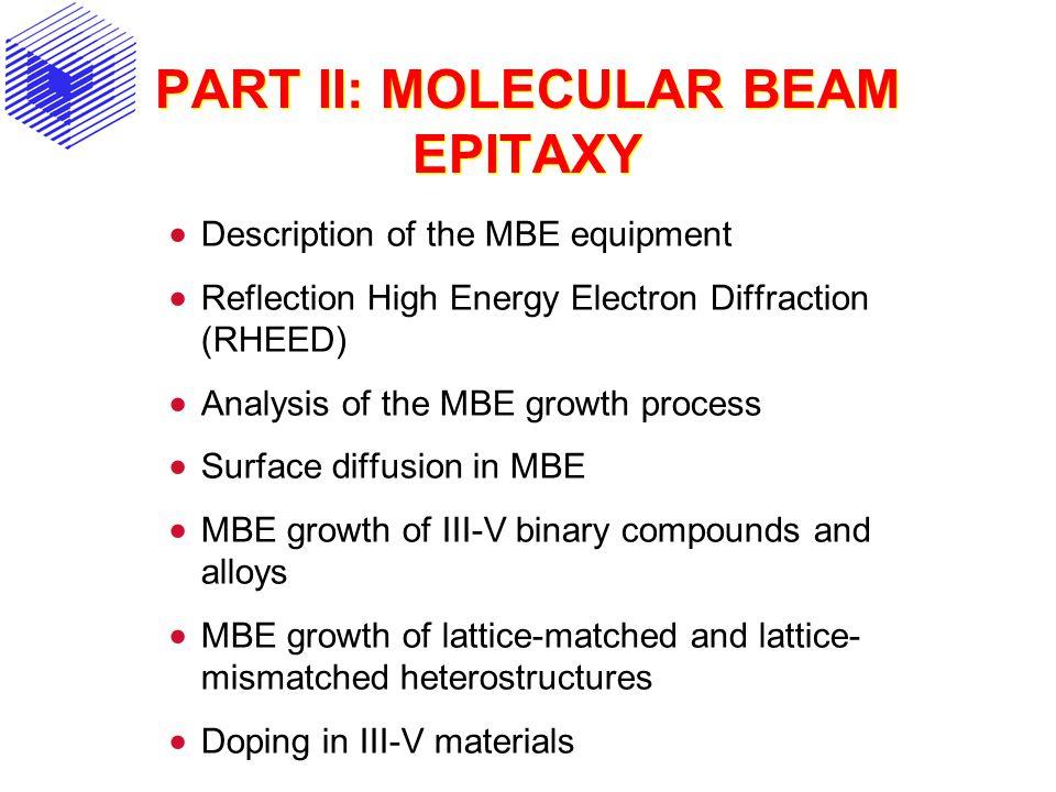 PART II: MOLECULAR BEAM EPITAXY