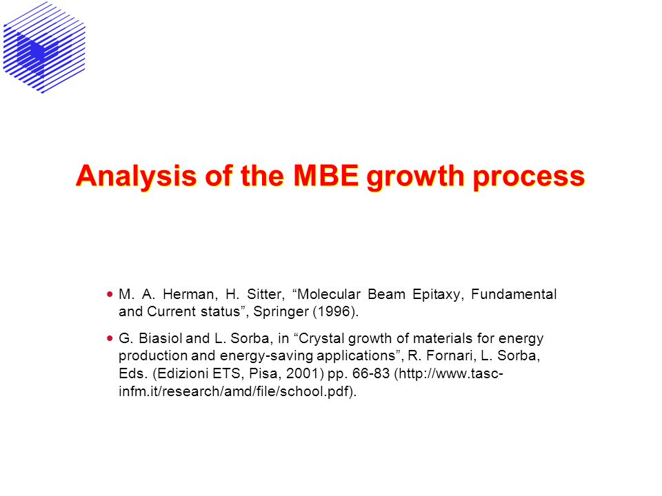 Analysis of the MBE growth process