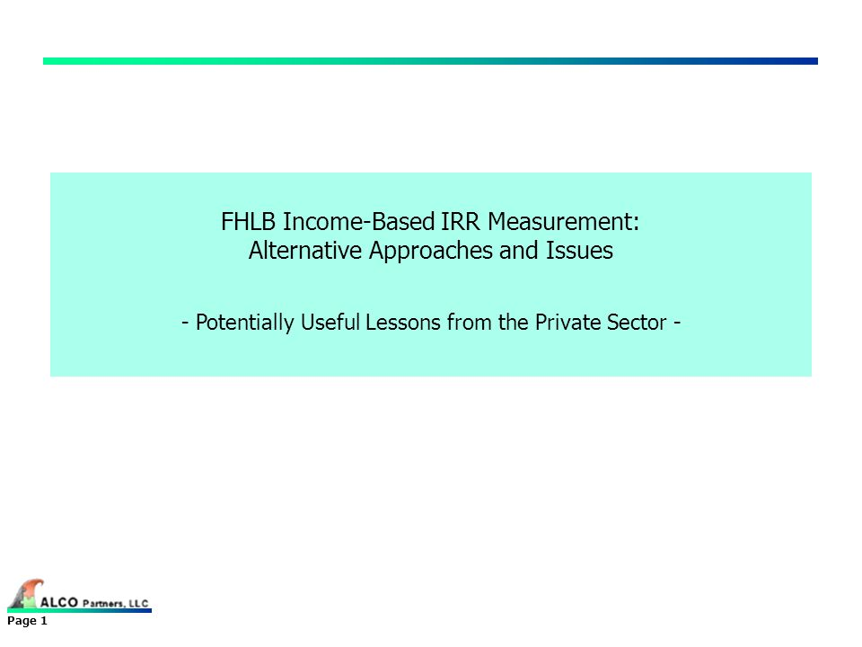 FHLB Income-Based IRR Measurement: Alternative Approaches and Issues