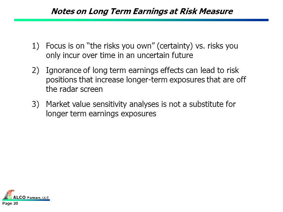 Notes on Long Term Earnings at Risk Measure