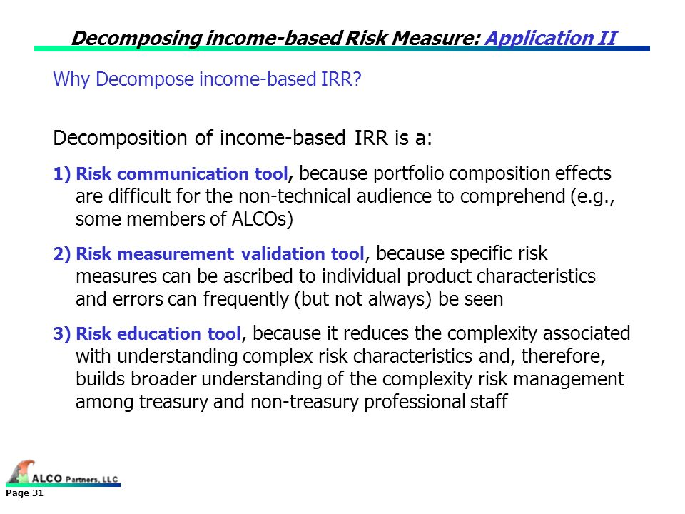 Decomposing income-based Risk Measure: Application II