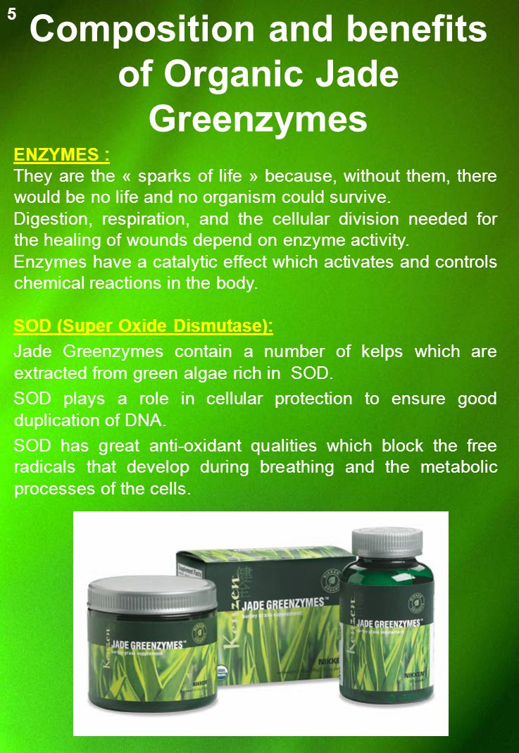Composition and benefits of Organic Jade Greenzymes