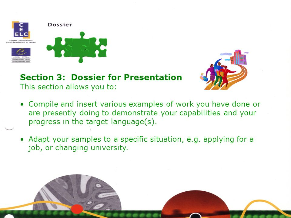 Section 3: Dossier for Presentation