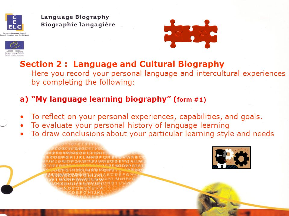 Section 2 : Language and Cultural Biography