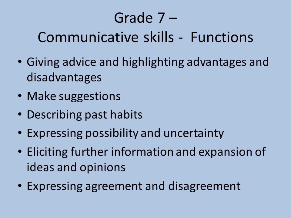Grade 7 – Communicative skills - Functions