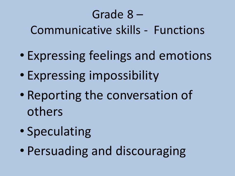 Grade 8 – Communicative skills - Functions