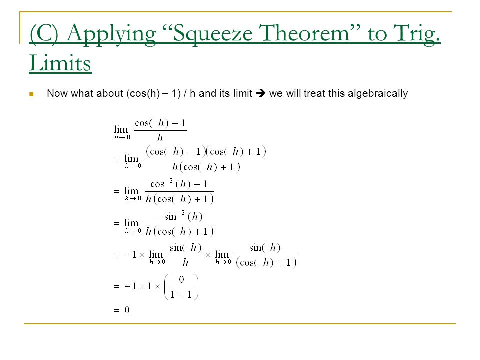 (C) Applying Squeeze Theorem to Trig. Limits
