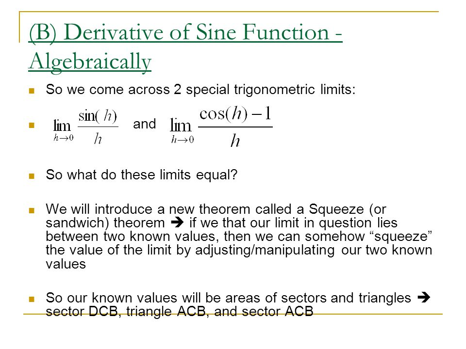 (B) Derivative of Sine Function - Algebraically