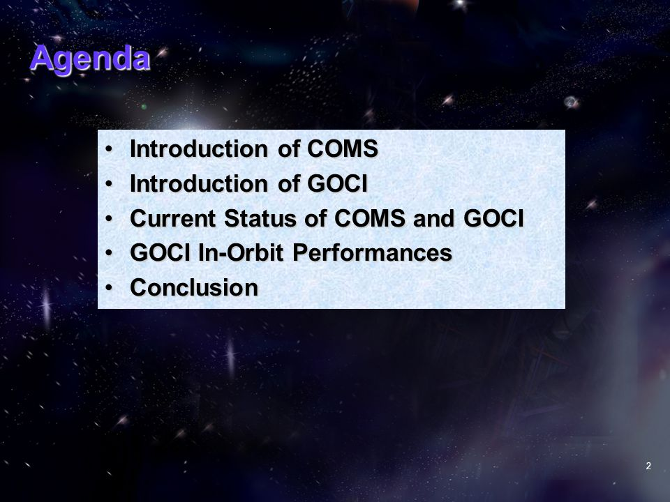 Agenda Introduction of COMS Introduction of GOCI