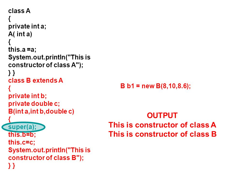 This is constructor of class A This is constructor of class B