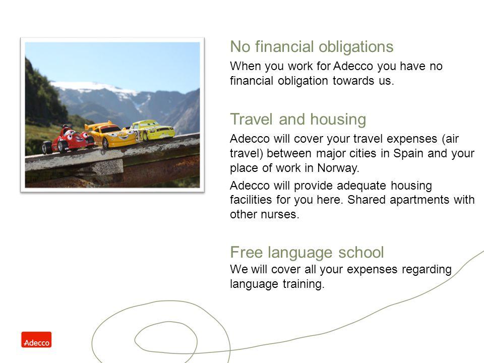 No financial obligations