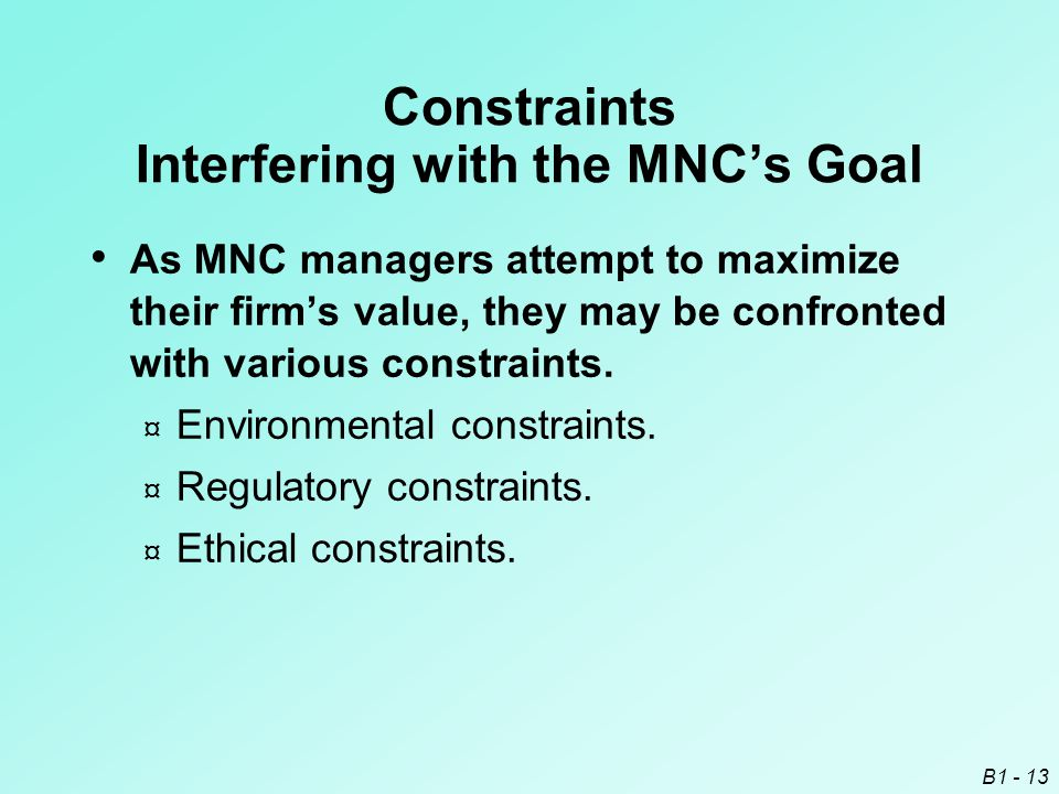 Constraints Interfering with the MNC's Goal