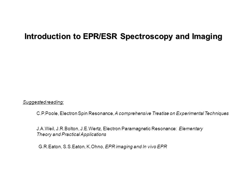 G.R.Eaton, S.S.Eaton, K.Ohno, EPR imaging and In vivo EPR