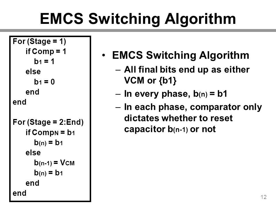 EMCS Switching Algorithm