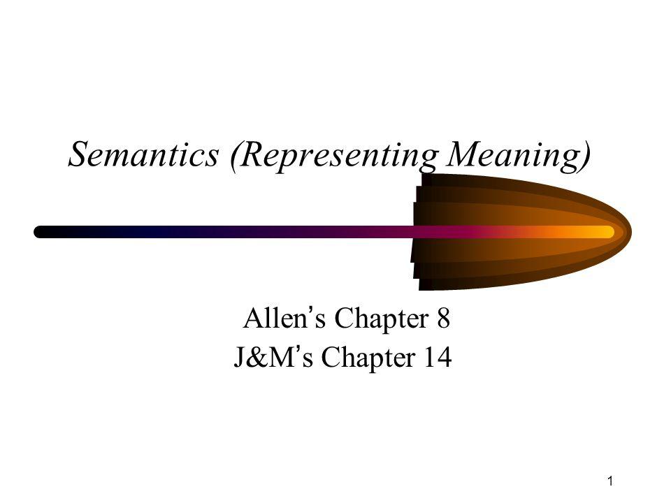 Semantics (Representing Meaning)