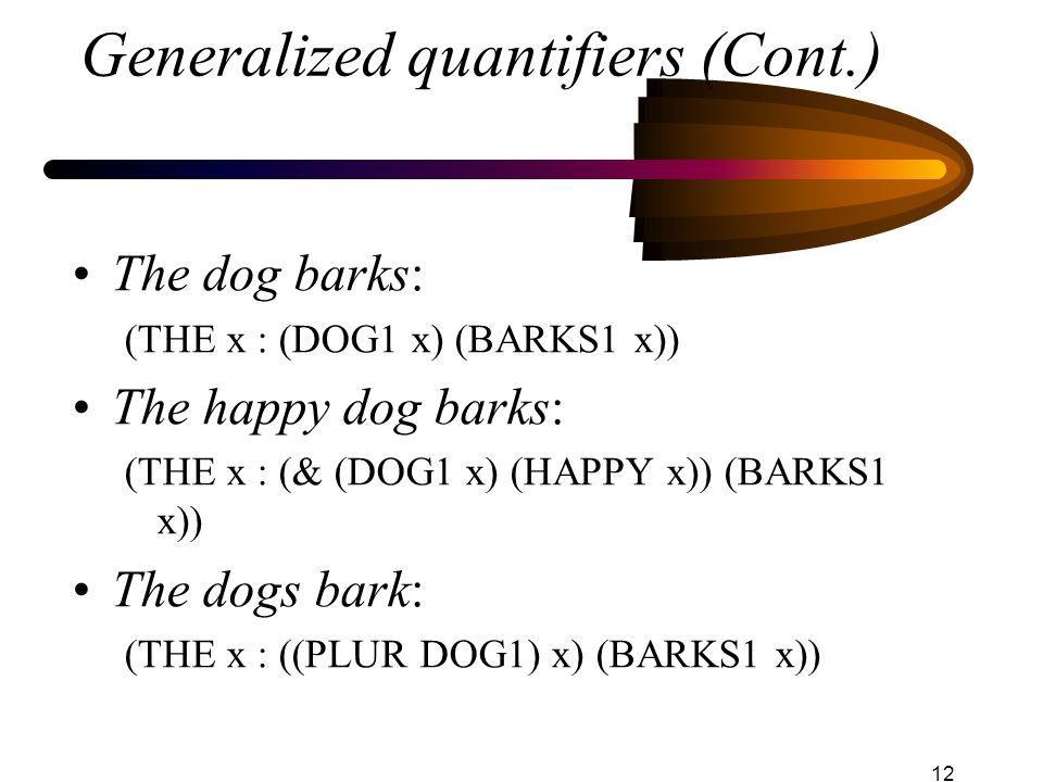 Generalized quantifiers (Cont.)