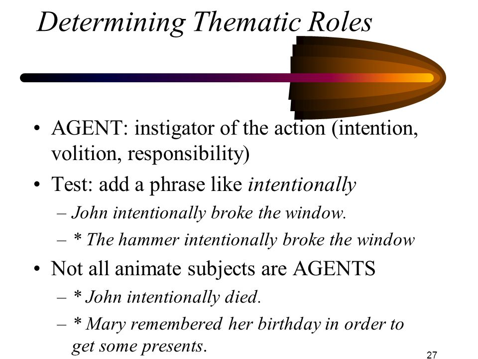 Determining Thematic Roles