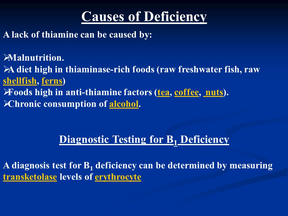 Diagnostic Testing for B1 Deficiency