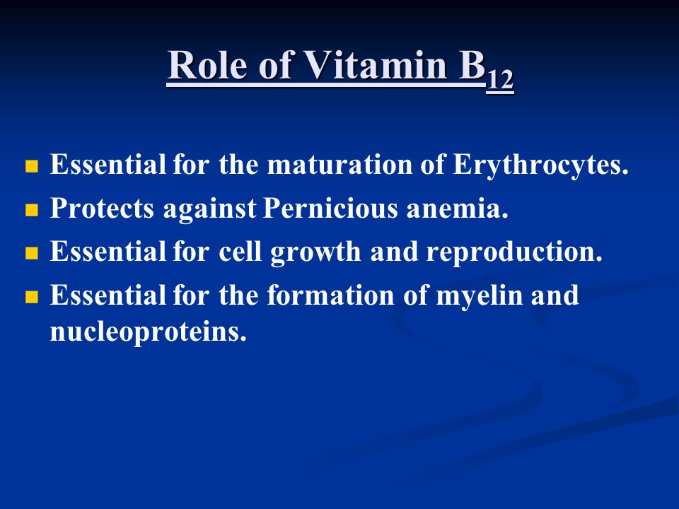 Role of Vitamin B12 Essential for the maturation of Erythrocytes.