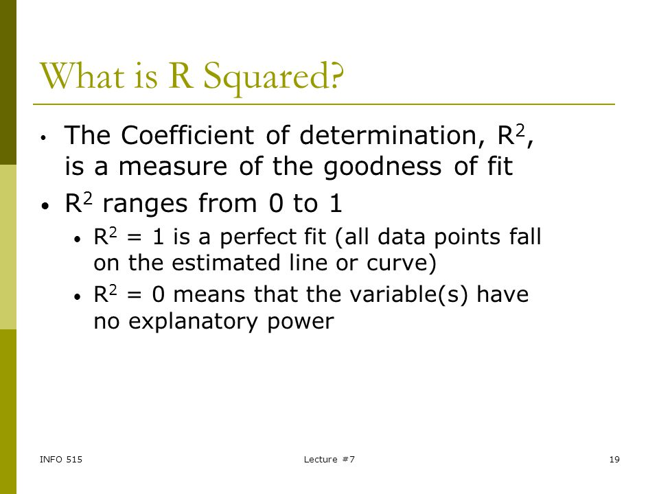 What is R Squared The Coefficient of determination, R2, is a measure of the goodness of fit. R2 ranges from 0 to 1.
