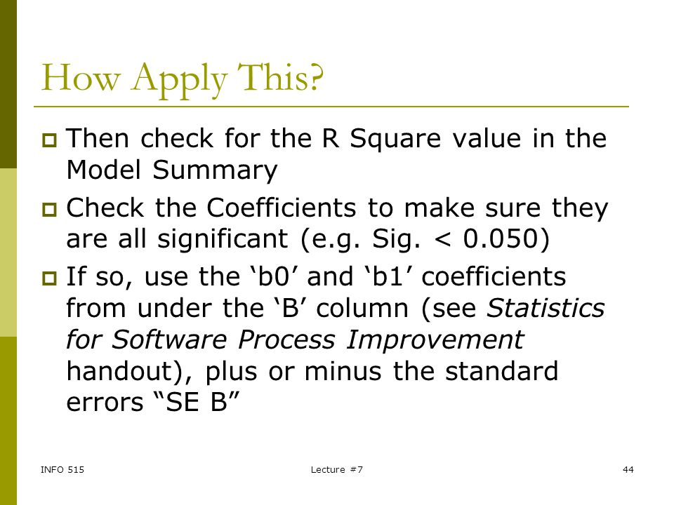 How Apply This Then check for the R Square value in the Model Summary