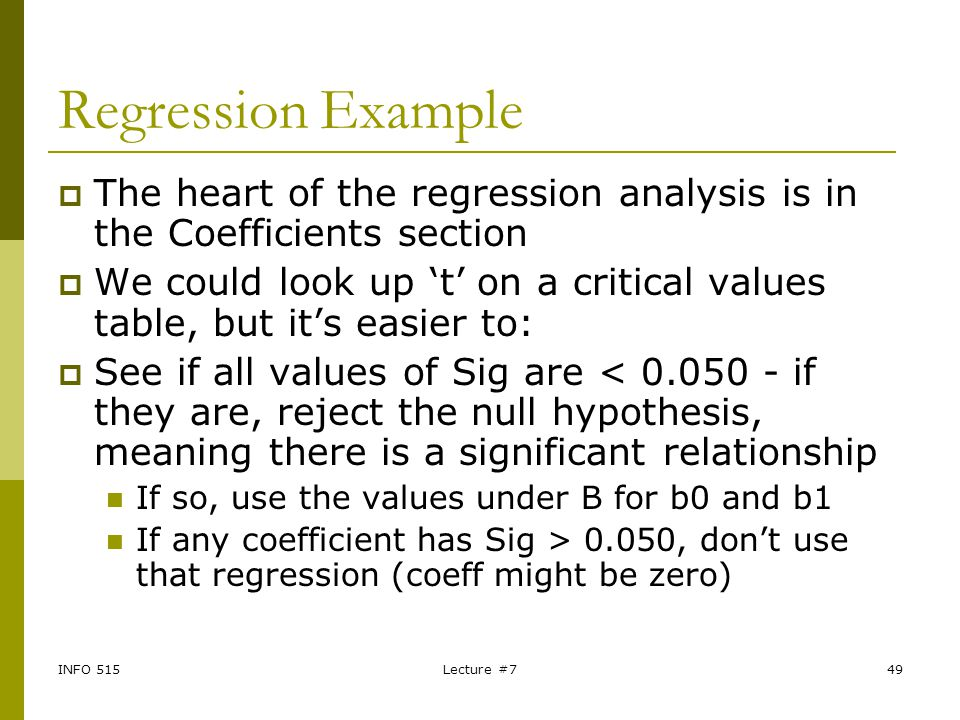 Regression Example The heart of the regression analysis is in the Coefficients section.